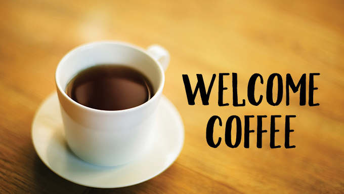 Welcome Coffee Hour